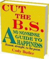 Ebook cover: Cut The B.S. A No Nonsense Guide To Happiness