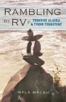 Ebook cover: Rambling By RV Through Alaska and Yukon Territory