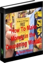 Ebook cover: How to Make Money in the Couponing World