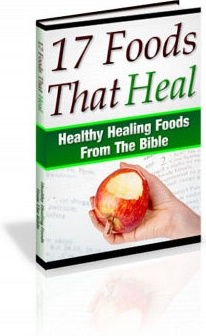 Ebook cover: 17 Bible Foods That Heal