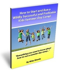 Ebook cover: How to Start and Run a Wildly Successful and Profitable Kids Summer Day Camp