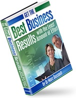 Ebook cover: Get The Best Business Results With the Least Amount of Effort i