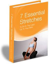 Ebook cover: 7 Essential Stretches To Do In The Lead Up To Birth