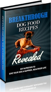 Ebook cover: Breakthrough Dog Food Recipes Revealed