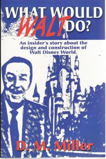 Ebook cover: WHAT WOULD WALT DO?