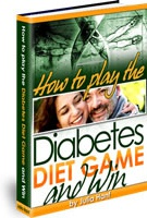 Ebook cover: How To Play The Diabetes Game To Win