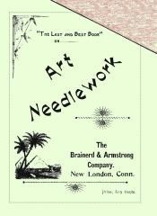 Ebook cover: The Last and Best Book on Art Needlework