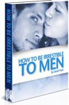 Ebook cover: How to Attract Men. And Keep Him Craving More!
