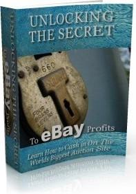 Ebook cover: Unlocking the Secret to E-Bay Profits