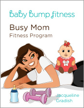 Ebook cover: Baby Bump Busy Mom Fitness Program