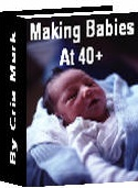 Ebook cover: MAKING BABIES AT 40+