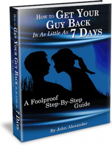 Ebook cover: How to Get Your Guy Back in As Little As 7 Days