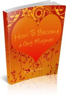 Ebook cover: How To Become A Guy Magnet