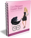 Ebook cover: Hot Mommy Happy Baby