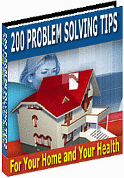 Ebook cover: 200 Problem Solving Tips For Your Home and Your Health