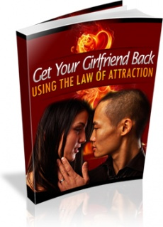 Ebook cover: How To Get Your Girlfriend Back Using The Law of Attraction