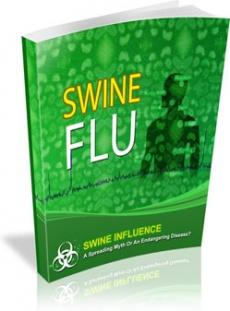 Ebook cover: SWINE INFLUENZA - A Spreading Myth or an Endangering Disease