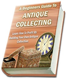 Ebook cover: A Beginners Guide To Antique Collecting