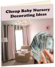 Ebook cover: Cheap Baby Nursery Decorating Ideas