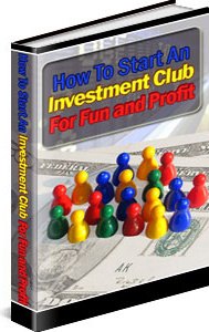Ebook cover: How To Start An Investment Club For Fun And Profit