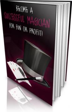 Ebook cover: Become a Successful Magician for Fun or Profit