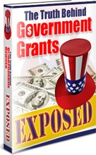 Ebook cover: The Truth Behind Government Grants Exposed