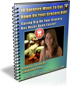 Ebook cover: 10 Surefire Ways To Cut Down On Your Grocery Bill