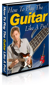 Ebook cover: How to Play the Guitar like a Pro!