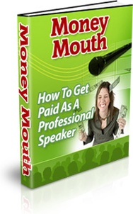 Ebook cover: Money Mouth: Get Paid to Speak