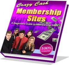 Ebook cover: Crazy Cash Membership Sites