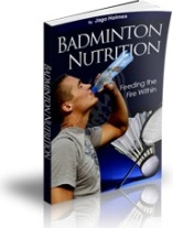 Ebook cover: Badminton Nutrition - Feeding the Fire Within