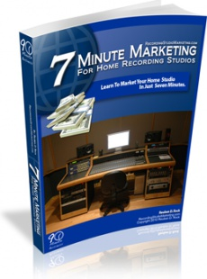 Ebook cover: 7 Minute Marketing For Home Recording Studios