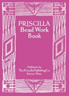 Ebook cover: Priscilla Bead Work Book - Victorian Beaded Purses, Jewelry, & More!