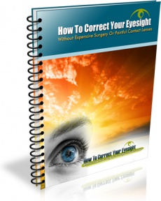 Ebook cover: How To Correct Your Eyesight Without Expensive Surgery