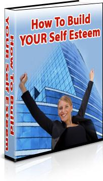 Ebook cover: How To Build YOUR Self Esteem