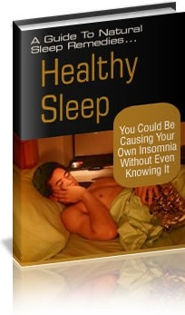 Ebook cover: Healthy Sleep: A Guide To Natural Sleep Remedies!