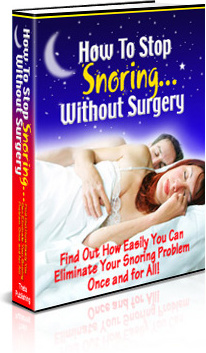 Ebook cover: How to Stop Your Snoring, WITHOUT Surgery