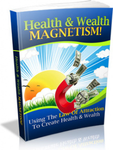 Ebook cover: Health and Wealth Magnetism