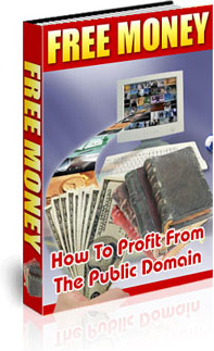 Ebook cover: FREE MONEY: How to Profit from the Public Domain