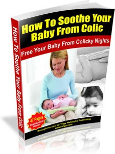 Ebook cover: How To Soothe Your Baby From Colic