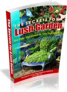 Ebook cover: The Secrets For A Lush Garden