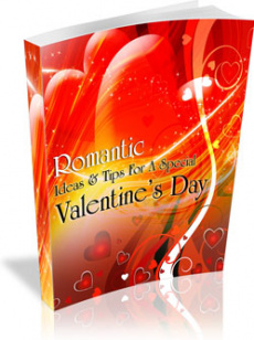 Ebook cover: Romantic Ideas & Tips For A Special Valentine's Day