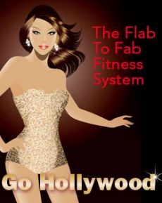 Ebook cover: Go Hollywood Flab to Fab Fitness System