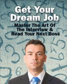Ebook cover: Get Your Dream Job By Mastering The Art of the Interview & Write Your Own Ticket