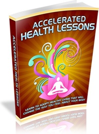 Ebook cover: Accelerated Health Lessons