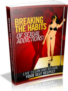 Ebook cover: Breaking The Habits Of Sexual Addictions!