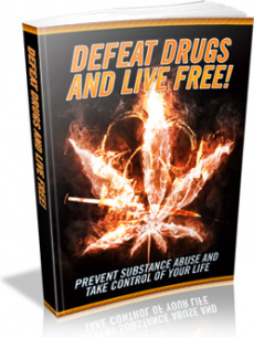 Ebook cover: Defeat Drugs And Live Free!