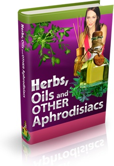 Ebook cover: Herbs, Oils and Other Aphrodisiacs