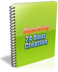 Ebook cover: Hijacking 24-Hour Creation