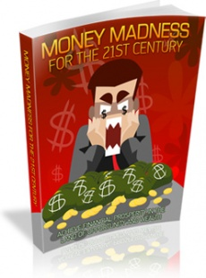 Ebook cover: Money Madness For The 21st Century